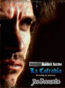 novela la cofradía de Joe barcala