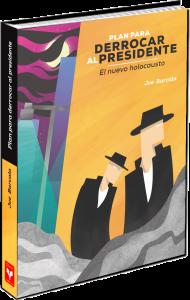Plan para derrocar al presidente, novela, intriga