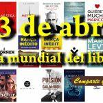 23 de abril: día mundial del libro ¿pretexto editorial?