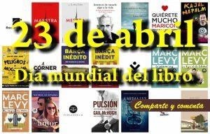 23 de abril ¿pretexto editorial? Día mundial del libro, escritores