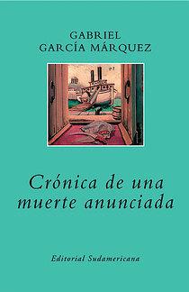 obras literarias en el cine crónica de una muerte anunciada de gabriel garcía márquez