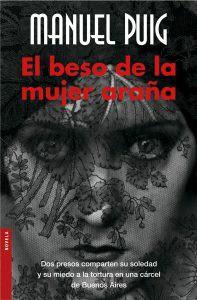 vídeos sugerencia de lectura obras de la literatura universal manuel puig el beso de la mujer araña