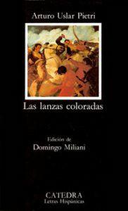 vídeos sugerencia de lectura obras de la literatura universal, las lanzas coloradas, arturo úslar pietri