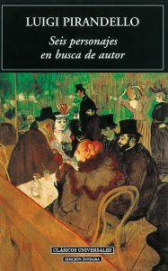 vídeos sugerencia de lectura obras de la literatura universal seis personajes en busca de autor Luigi pirandello