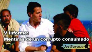 V Informe: mentiras de un corrupto consumado