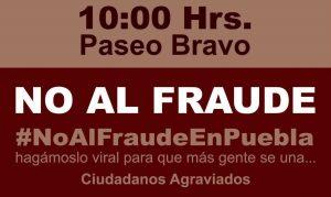 Sí habrá marcha el domingo 8 en Puebla por el fraude