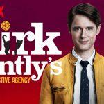 Serie Dirk Gently: ¡alucinante!